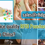 How-to-choice-quality-RFID-Pouched-Wristband-Suppliers-in-China-RFID-General
