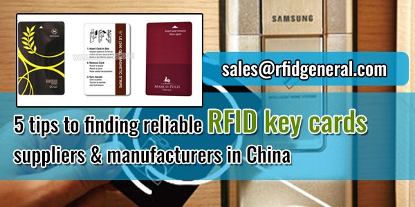 5-tips-to-finding-reliable-RFID-key-cards-suppliers-&-manufacturers-in-China-RFID-General