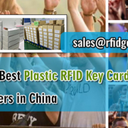 Must-know-Best-Plastic-RFID-Key-Cards-Manufacturers-in-China-RFIG-General