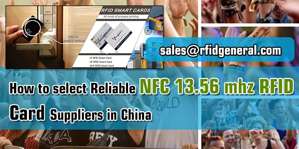 How-to-select-Reliable-NFC-13.56-mhz-RFID-Card-Suppliers-in-China-RFIG