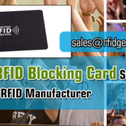 Your-Best-RFID-Blocking-Card-Suppliers-From-China-RFID-Manufacturer-RFIG-General