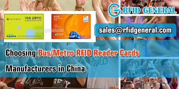 Choosing Bus Metro RFID Reader Cards Manufacturers in China